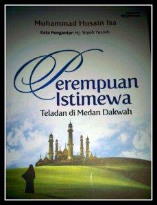"""buku """"Perempuan Istimewa Teladan di Medan Dakwah"""